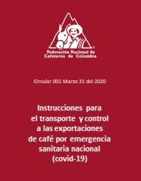 Instrucciones para el transporte y control a las exportaciones de café por emergencia sanitaria nacional – COVID-19