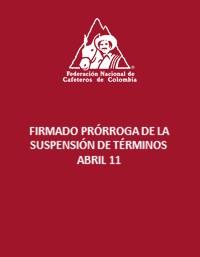 Prórroga de la suspensión de términos – abril 2020