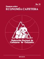 Ensayos sobre Economía Cafetera Nº 33