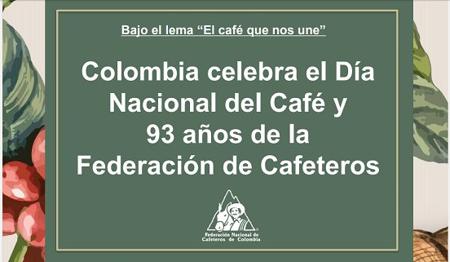 Colombia celebra el Día Nacional del Café y 93 años de la Federación de Cafeteros