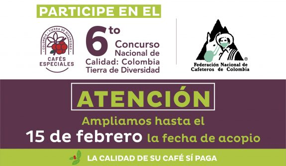 """Se amplia el plazo de acopio de café para el 6° concurso nacional de calidad """"Colombia Tierra de Diversidad"""""""