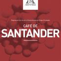 Café de Santander, the Newest Café de Colombia's Regional Geographical Indication