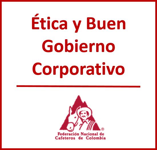 Ética y Buen Gobierno Corporativo FNC