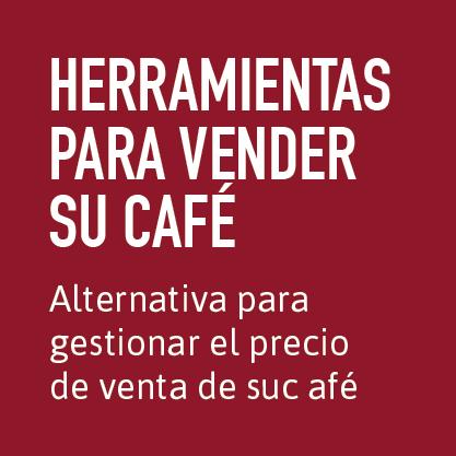 Herramientas para vender su café